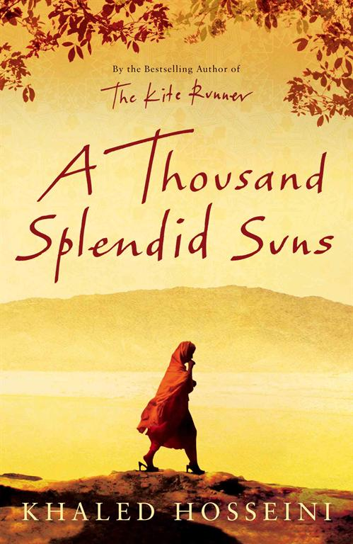 Thousand Splendid Suns &#8211; Khalid Hosseeni